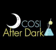 COSI After Dark: Fun for adults