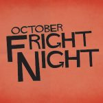October Fright Nights at Marcus Theatres