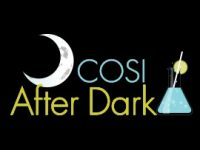COSI After Dark: Fun for adults