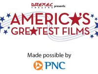 Free Screenings of America's Greatest Films at Drexel